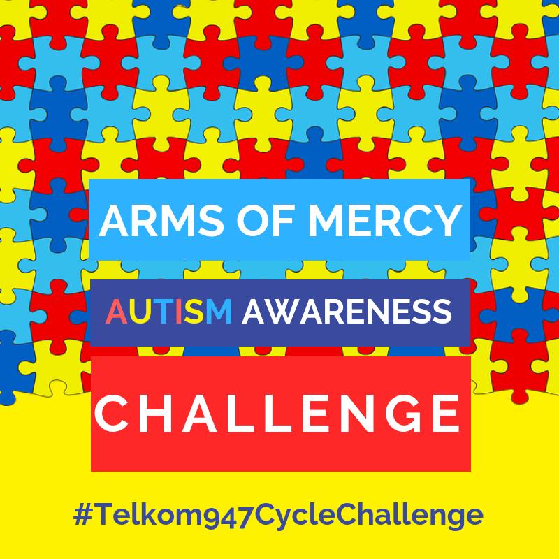 Telkom 947 Cycle Challenge 2018 - Arms of Mercy Autism Awareness Drive
