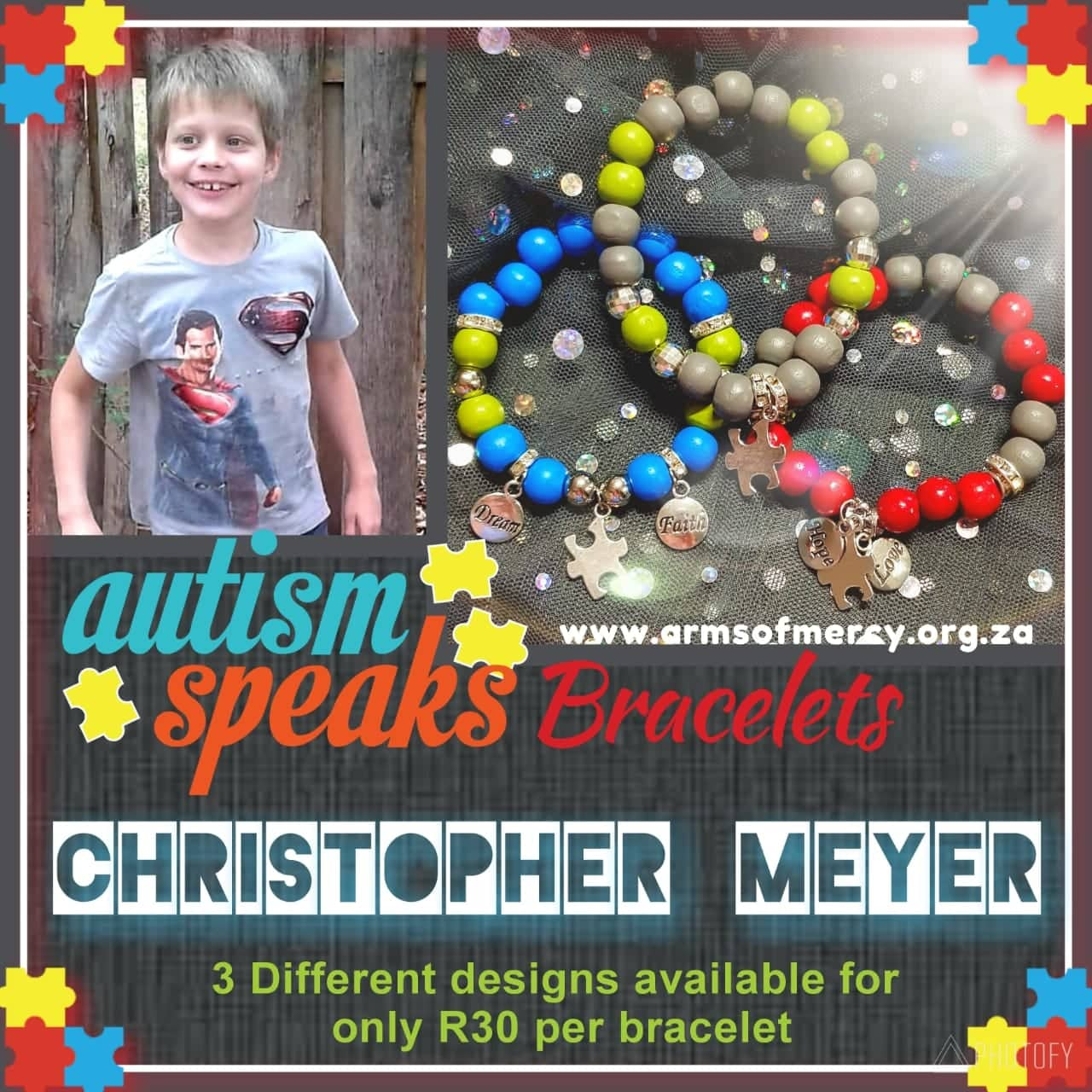 Autism Speaks Bracelets for Christopher Meyer © Arms of Mercy NPC