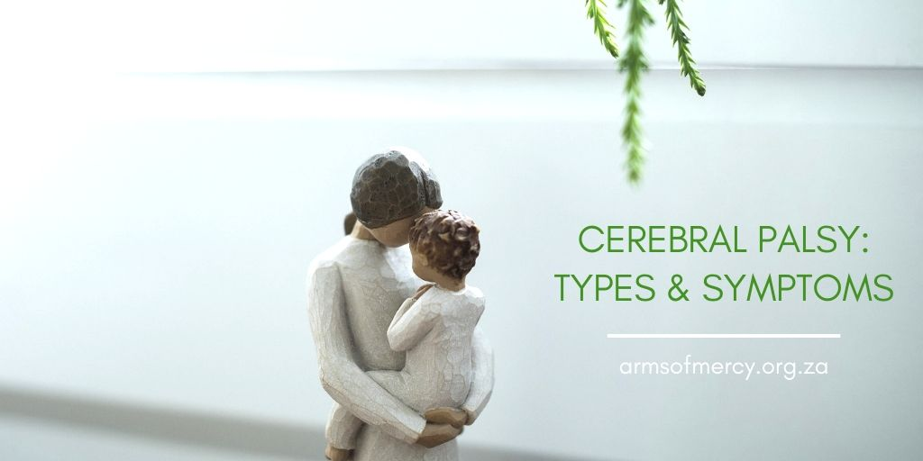 Cerebral Palsy Types and Common Symptoms
