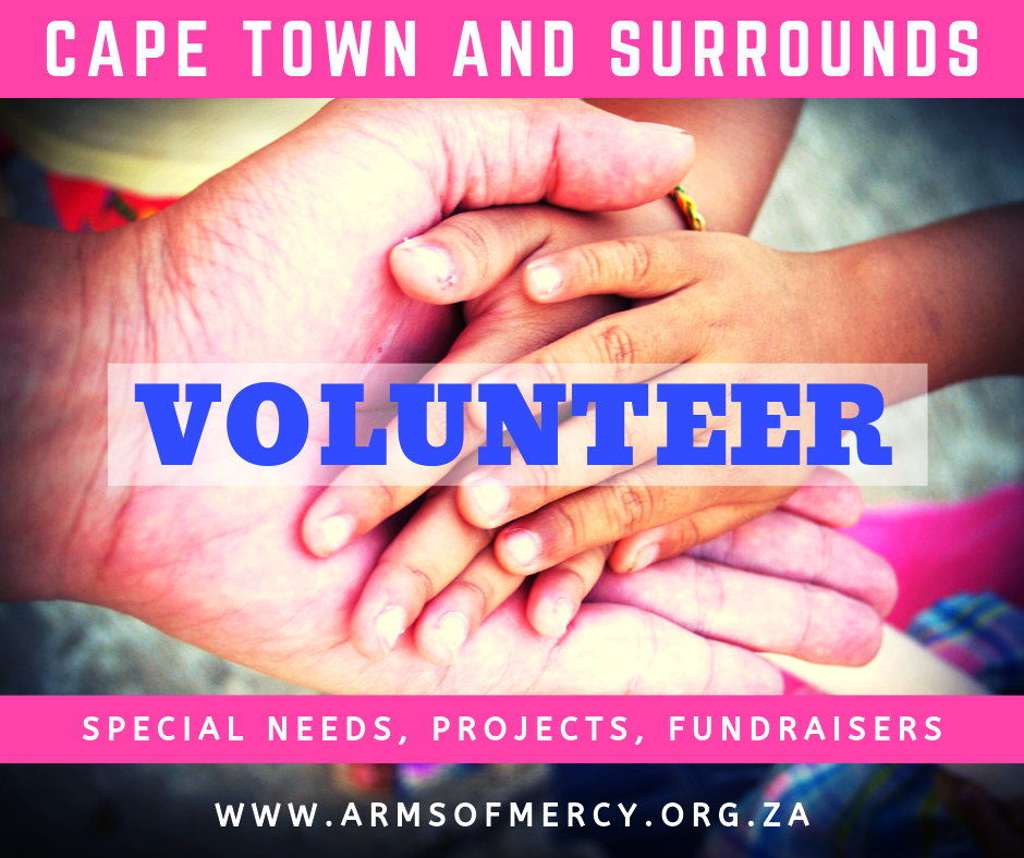 Volunteers Needed Cape Town - Arms of Mercy NPC