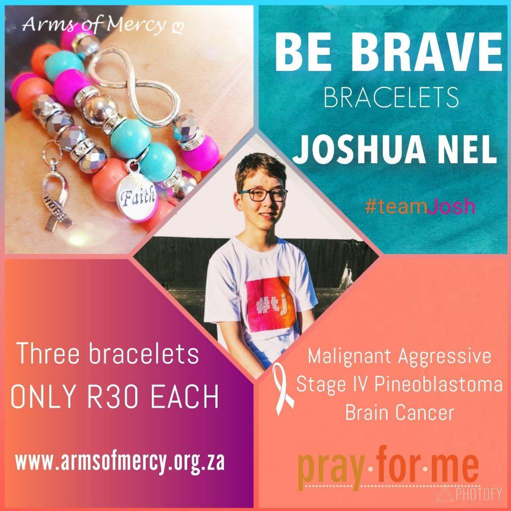 Be Brave Bracelets - Joshua Nel - Arms of Mercy NPC