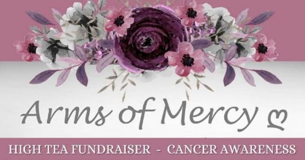 HIgh Tea Fundraiser Arms of Mercy NPC Cancer Awareness