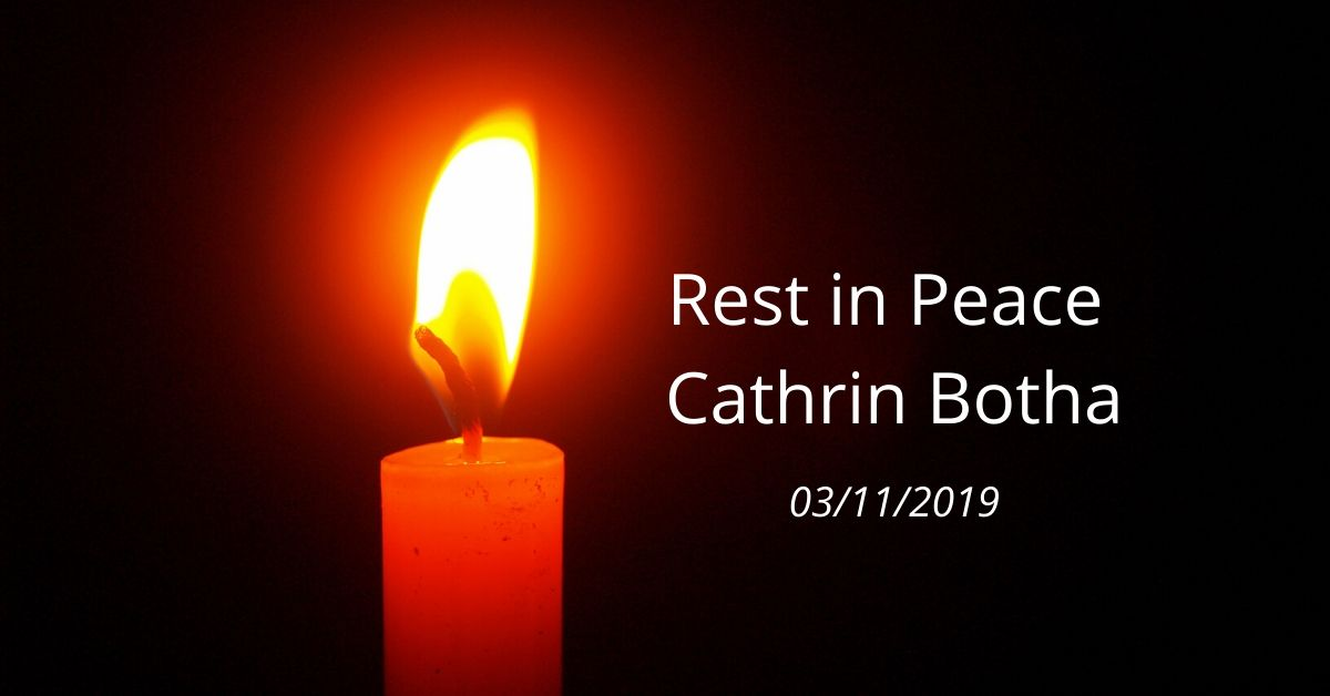 rest in peace cathrin botha