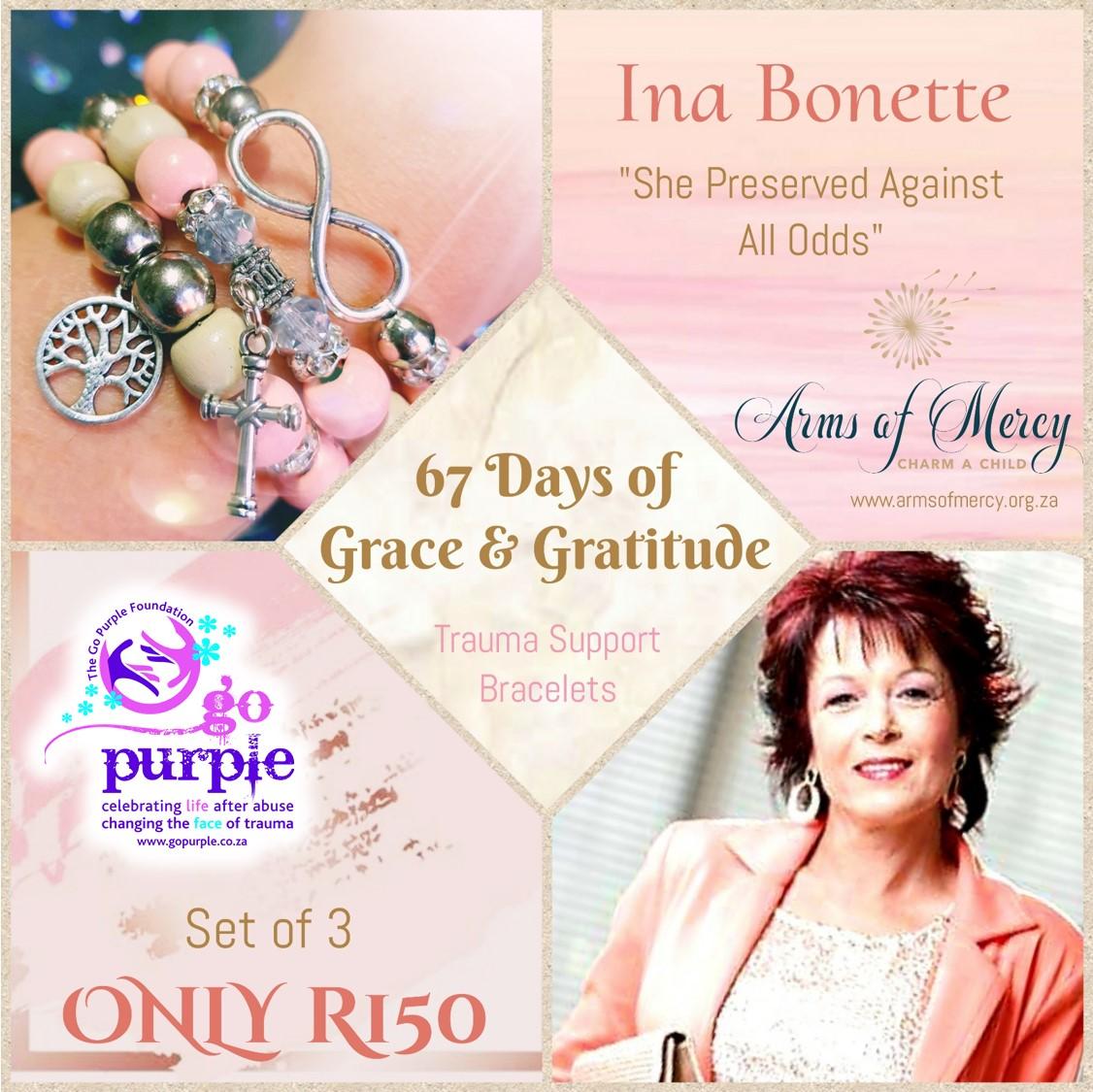 67 Days for Ina Bonette - Bracelets © Arms of Mercy NPC